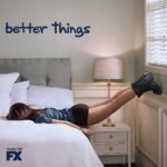 Mom Life & FX's Better Things